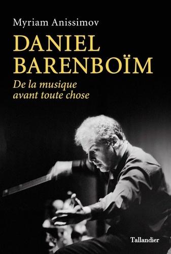 Daniel Barenboïm  : de la musique avant toutes choses