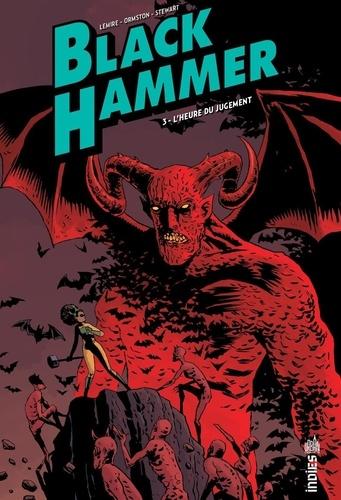 Black Hammer  v.3 , L'heure du jugement