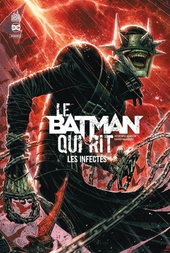 Le Batman qui rit  : Les infectés