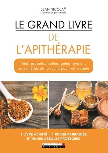 Le grand livre de l'apithérapie