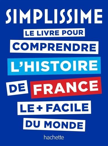 Le livre pour comprendre l'histoire de France le plus facile du monde / Nathalie Bucsek, Audrey Busson, Jean-Baptiste Rendu, Catherine Zerdoun | Bucsek, Nathalie. Auteur