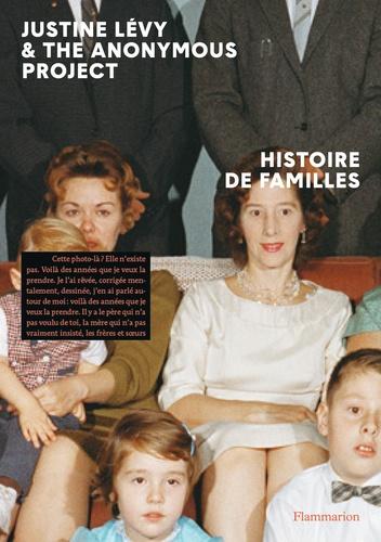 Histoire de familles / Justine Lévy | Lévy, Justine (1975-....). Auteur