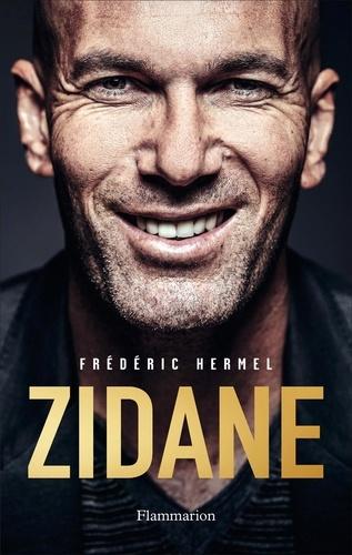 Zidane / Frédéric Hermel | Hermel, Frédéric. Auteur