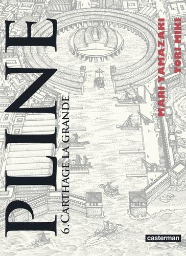 Carthage la grande / Mari Yamazaki | Yamazaki, Mari (1967-....). Auteur