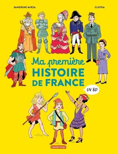 Ma première histoire de France en BD / Sandrine Mirza | Mirza, Sandrine. Scénariste