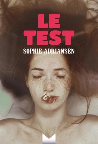 Le test / Sophie Adriansen   Adriansen, Sophie. Auteur