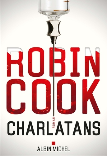 Charlatans / Robin Cook | Cook, Robin (1940-....). Auteur