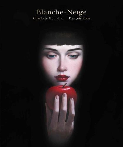 Blanche-Neige / Charlotte Moundlic | Moundlic, Charlotte. Auteur