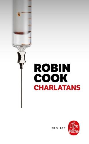 Charlatans / Robin Cook | Cook, Robin (1940-....). Auteur