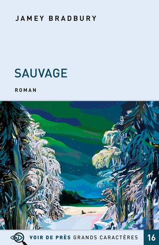 Sauvage / Jamey Bradbury | Bradbury, Jamey. Auteur