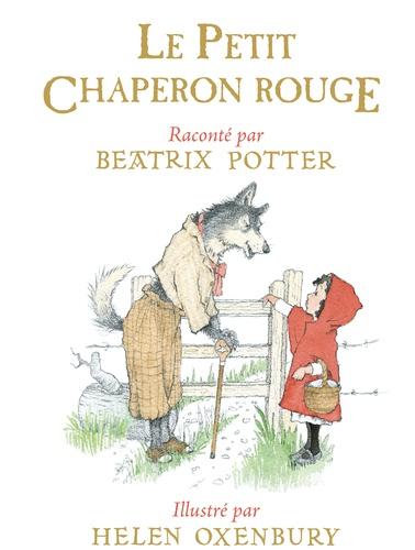 Le Petit Chaperon rouge / Charles Perrault | Perrault, Charles (1628-1703). Antécédent bibliographique