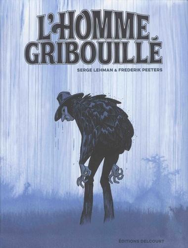 L'homme gribouillé / Serge Lehman | Lehman, Serge (1964-....). Auteur