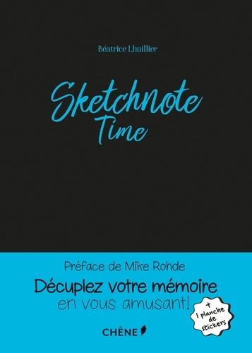 Sketchnote Time / Béatrice Lhuillier | Lhuillier, Béatrice. Auteur