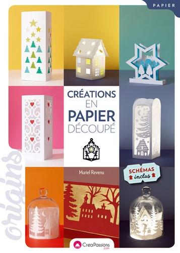 Créations en papier découpé : Esprit de Noël. Avec patrons / Muriel Revenu | Revenu, Muriel. Auteur