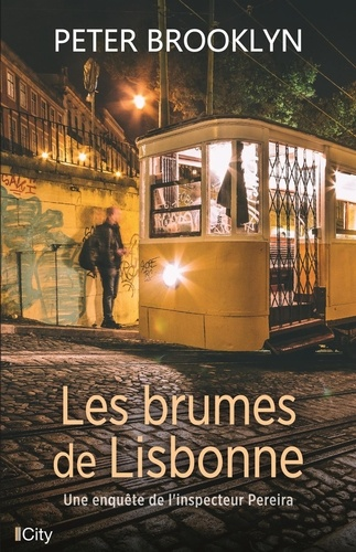 Les brumes de Lisbonne / Peter Brooklyn   Brooklyn, Peter. Auteur