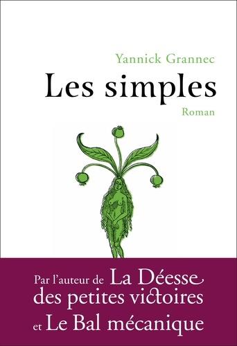 Les simples / Yannick Grannec   Grannec, Yannick. Auteur