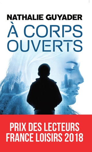 A corps ouverts / Nathalie Guyader   Guyader, Nathalie. Auteur