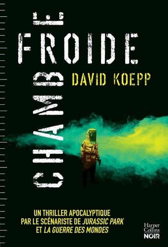 Chambre froide / David Koepp | Koepp, David. Auteur