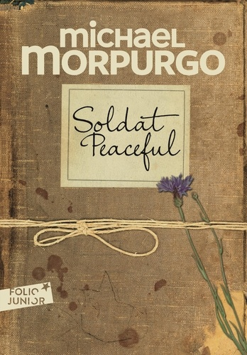 Soldat Peaceful / Michael Morpurgo | Morpurgo, Michael (1943-....). Auteur