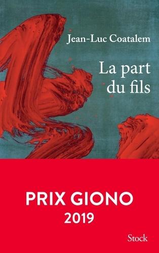 La part du fils / Jean-Luc Coatalem | Coatalem, Jean-Luc (1959-....). Auteur