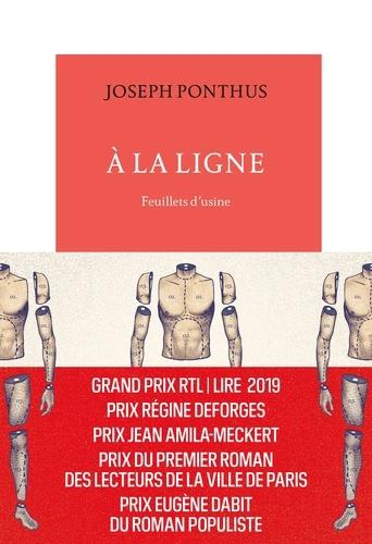 A la ligne : feuillets d'usine / Joseph Ponthus | Ponthus, Joseph (1978-....). Auteur