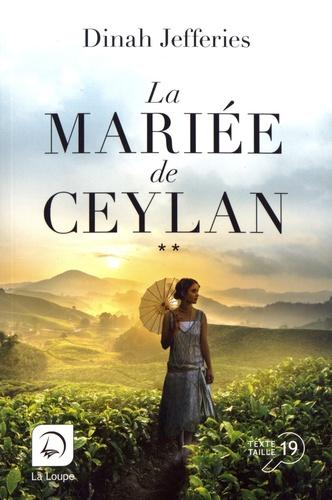 La mariée de Ceylan. 2 / Dinah Jefferies | Jefferies, Dinah (1948-...). Auteur