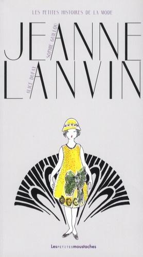 Jeanne Lanvin / Sophie Guillou | Guillou, Sophie