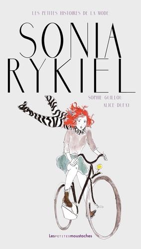 Sonia Rykiel / Sophie Guillou | Guillou, Sophie. Auteur