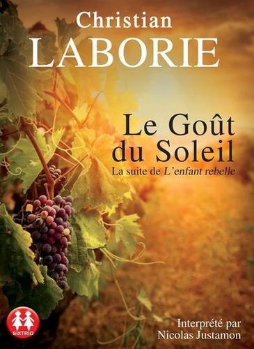 Le Goût du Soleil / Christian Laborie  