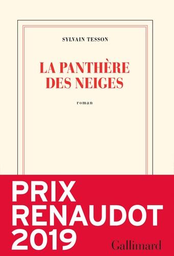La panthère des neiges / Sylvain Tesson | Tesson, Sylvain (1972-....). Auteur