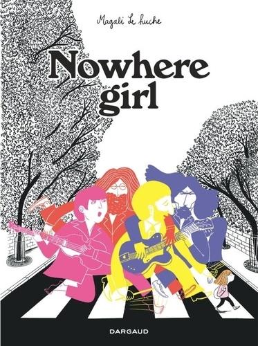 Nowhere Girl / Magali Le Huche  