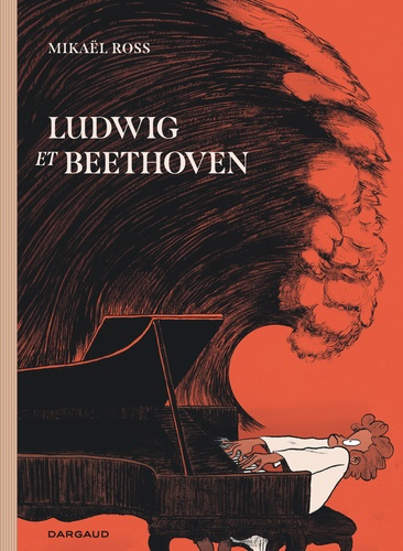 Ludwig et Beethoven / Mikaël Ross  