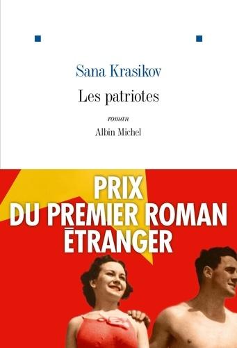 Les Patriotes / Sana Krasikov | Krasikov, Sana (1979-....). Auteur