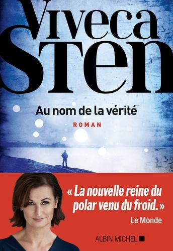Au nom de la vérité / Viveca Sten | Sten, Viveca (1959-....). Auteur