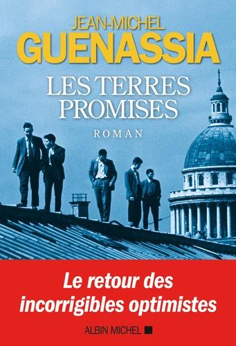 Les terres promises / Jean-Michel Guenassia   Guenassia, Jean-Michel (1950-....). Auteur