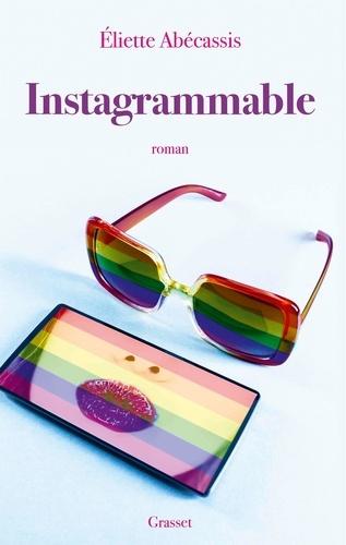Instagrammable / Eliette Abécassis |