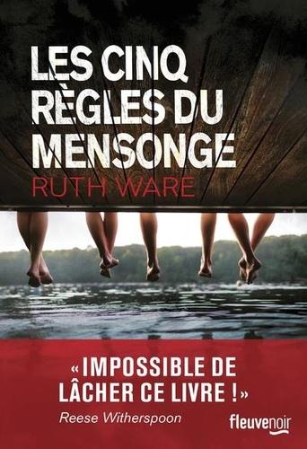 Les cinq règles du mensonge / Ruth Ware   Ware, Ruth (1977-....). Auteur