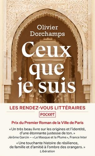 Ceux que je suis / Olivier Dorchamps | Dorchamps, Olivier. Auteur