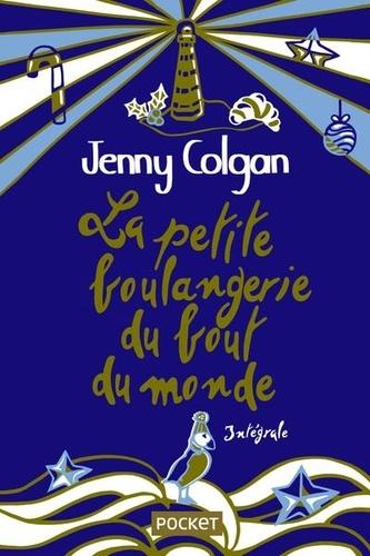La petite boulangerie du bout du monde : intégrale. Une saison à la petite boulangerie. Noël à la petite boulangerie / Jenny Colgan   Colgan, Jenny (1972-....). Auteur