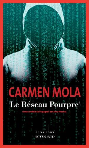 Le Réseau Pourpre / Carmen Mola   Mola, Carmen. Auteur