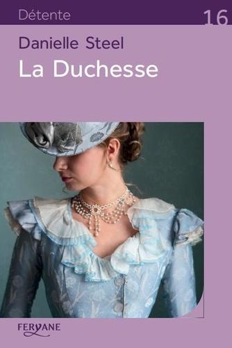 La duchesse / Danielle Steel |