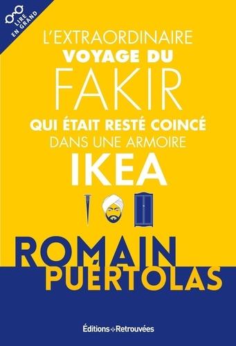 L'extraordinaire voyage du fakir qui était resté coincé dans une armoire Ikea / Romain Puértolas |