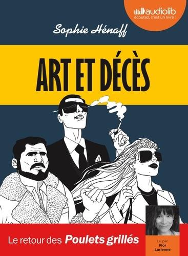 Art et décès / Sophie Hénaff   Hénaff, Sophie. Auteur