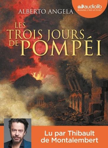 Les trois jours de Pompéi / Alberto Angela   Angela, Alberto (1962-....). Auteur