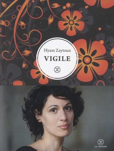 Vigile / Hyam Zaytoun   Zaytoun, Hyam. Auteur