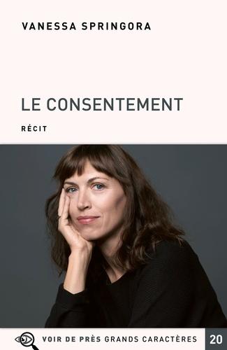 Le consentement / Vanessa Springora  