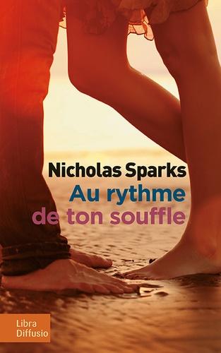 Au rythme de ton souffle / Nicholas Sparks  