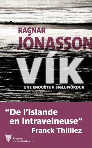 Vík / Ragnar Jonasson | Ragnar Jonasson (1976-....). Auteur