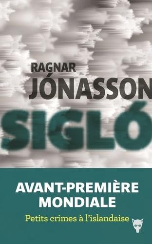 Siglo / Ragnar Jónasson | Ragnar Jonasson (1976-....). Auteur