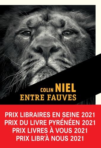 Entre fauves / Colin Niel | Niel, Colin. Auteur